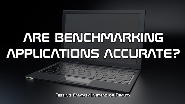 An explanation of why benchmarking is only relevant to determining if a hardware can perform as well or better than the expectations expressed by the hardware developer.