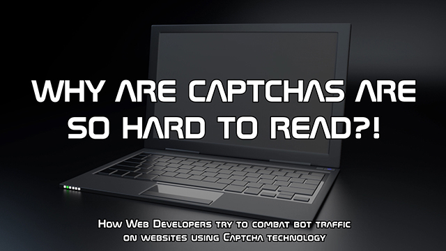 How Web Developers try to combat bot traffic on websites using Captcha technology