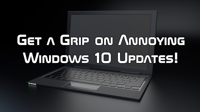 Learn three ways to limit, mitigate or pause Windows 10 Updates, without hacking Windows 10 Update